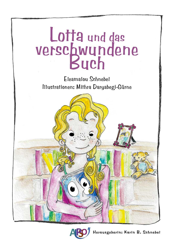 Titelseite: Lotta und das verschwundene Buch